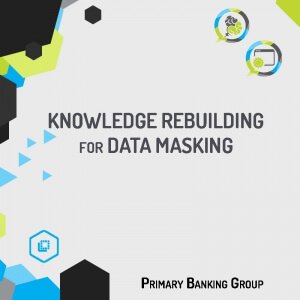 Identification of the sensitive data for the Data Masking in order to allow the application of the required masking algorithm in accordance with the privacy policy and law.