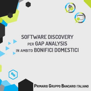 Software Discovery per Gap Analysis in ambito bonifici domestici